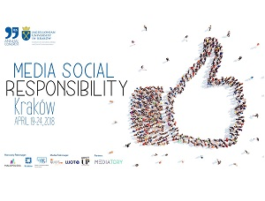 MEDIA SOCIAL RESPONSIBILITY, Kraków April 19-24 2018